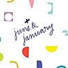 June & January