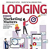 Lodging | Magazine Of The American Hotel & Lodging Association