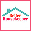 Better HouseKeeper