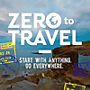 Zero To Travel - How To Travel The World On Your Terms