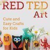 Red Ted Art's Blog By Maggy Woodley