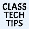 Class Tech Tips