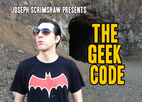 THE GEEK CODE from Joseph Scrimshaw