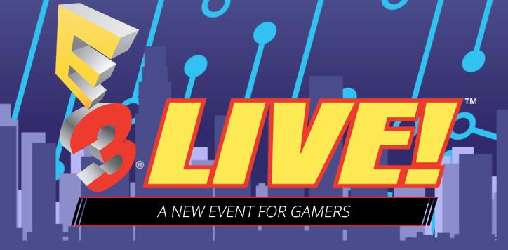E3 Announces New Event Open to Everyone, 'E3 Live'
