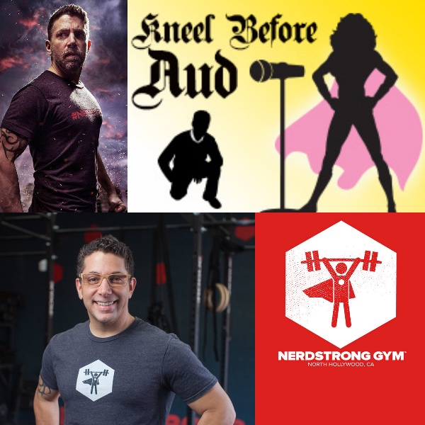 Ep 40 – Nerdstrong Gym Founder Andrew Deutsch on Kneel Before Aud