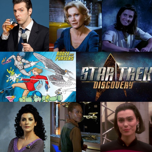 Ep 9 – Star Trek: Discovery and Memorable Female Characters with Guest Joseph Scrimshaw on BOOZE AND PHASERS