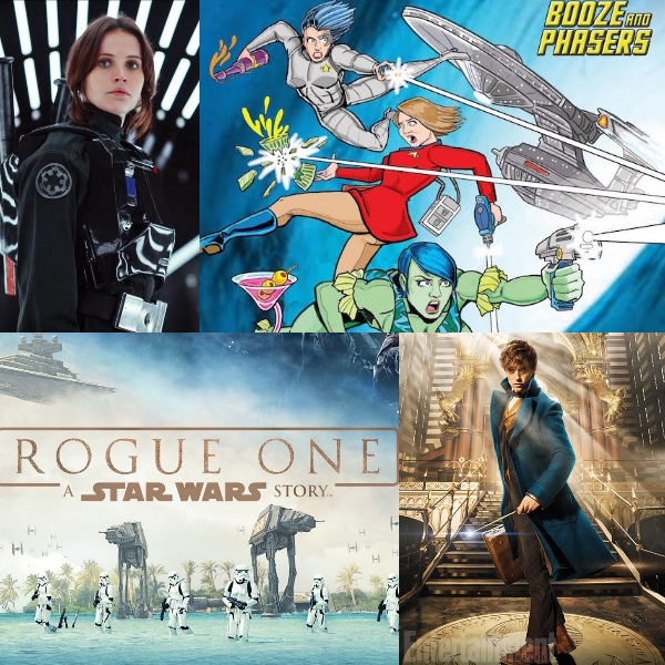 Ep 16 – 'Rogue One' Love and Theories with John Rocha and Stephanie Cookies on Booze and Phasers!