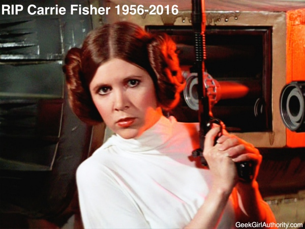 Gratitude for Carrie Fisher from the Writers at Geek Girl Authority