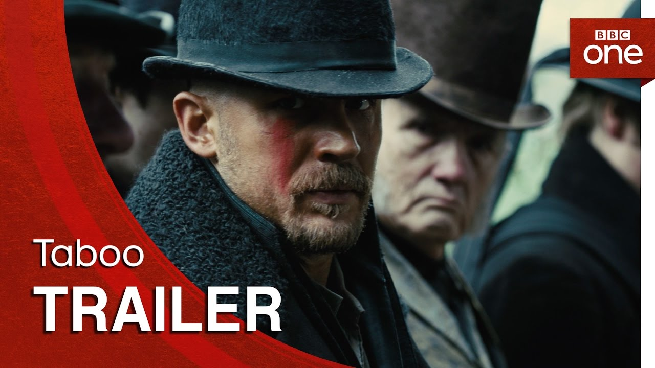 TABOO Trailers Reveal a Twisted Drama from Tom Hardy