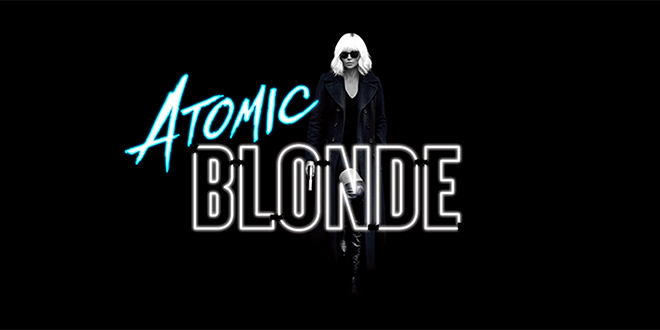 The Trailer for ATOMIC BLONDE Has Dropped and it's Perfect
