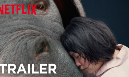 OKJA Official Trailer 2 Will Pull All of Your Heart Strings