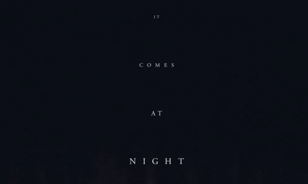 Movie Review – IT COMES AT NIGHT