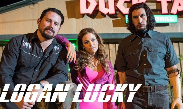 Movie Review – LOGAN LUCKY