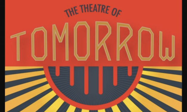 Podcast Review: THEATRE OF TOMORROW