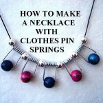 DIY NECKLACE WITH CLOTHES-PIN SPRINGS, Jewelry Making, repurpose, recycle, reuse,