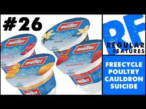 Regular Features 26 – Freecycle Poultry Cauldron Suicide