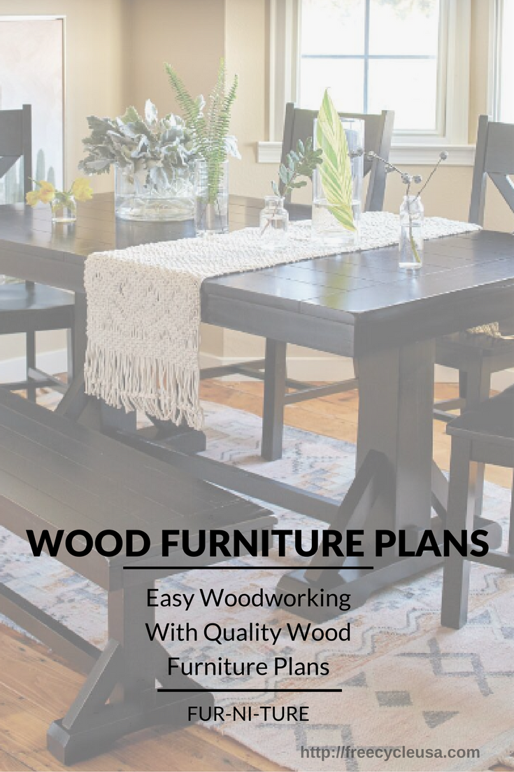 Wood Furniture Plans Easy Woodworking With Quality Wood Furniture Plans Freecycle Usa