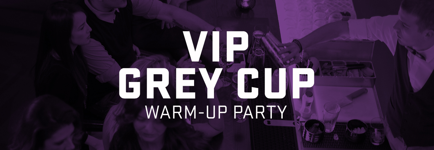 Photo for event VIP GREY CUP WARM-UP PARTY