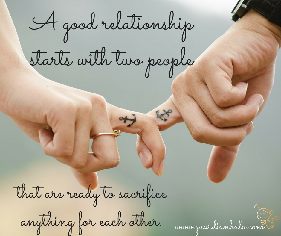 """A GOOD RELATIONSHIP STARTS WITH TWO PEOPLE THAT ARE READY TO SACRIFICE ANYTHING FOR EACH OTHER."""