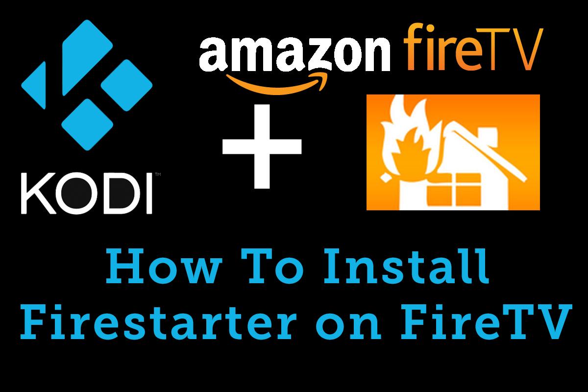 How To Install Firestarter To Create Kodi Shortcut on Fire TV