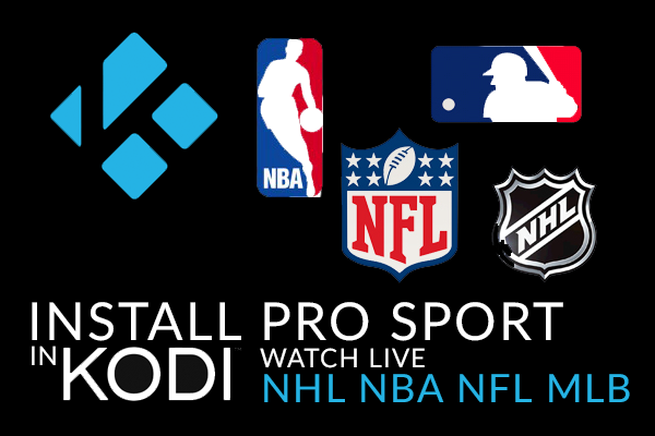 How To Install Pro Sport (September 2016) in Kodi