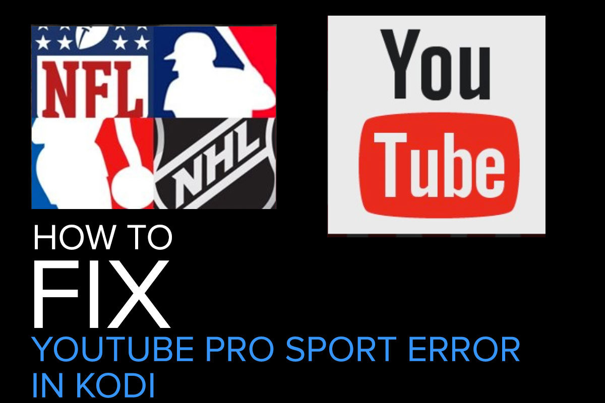 How To Fix Pro Sport YouTube Error in Kodi
