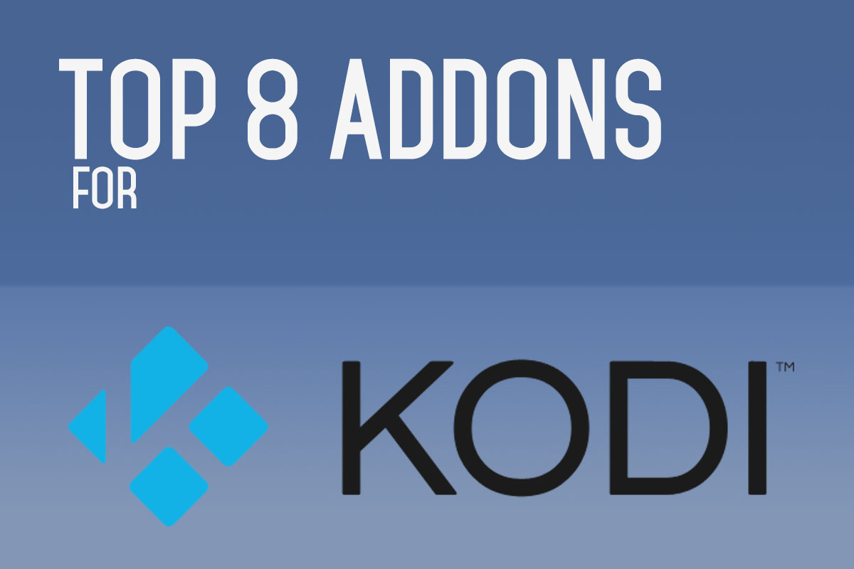 Top 8 Kodi Addons For September 2016