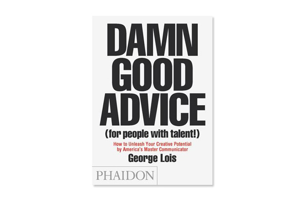 damn-good-advice-george-lois