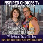 Bringing Soul and Ego into Harmony ~ Guest Traci Trimble