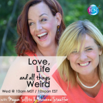 Love, Life and All Things Weird  ~ Megan & Suzanne