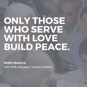 Only those who serve with love build peace.