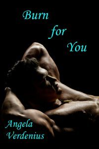 Featured Book: Burn for You by Angela Verdenius