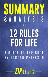 Summary & Analysis of 12 Rules for Life by ZIP Reads
