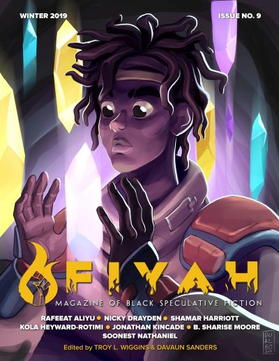Fiyah Issue Nine