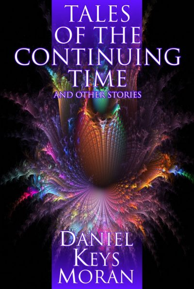 Tales Of The Continuing Time And Other Stories