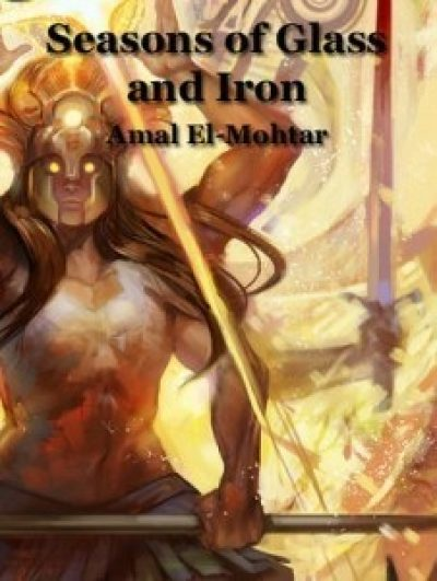 Seasons of Glass and Iron - Cover Image