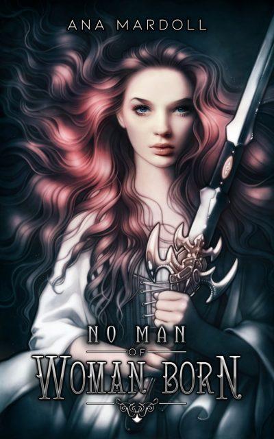 No Man Of Woman Born Rewoven Tales