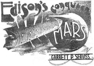 Edisons Conquest Of Mars
