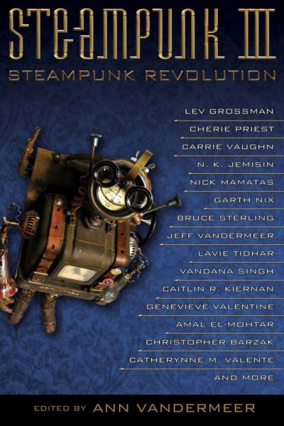 Blog posts james nicoll reviews playfully mashing up the romantic elegance of the victorian era with whimsically modernized technology the wildly popular steampunk genre is here to stay fandeluxe Choice Image