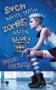 Even-White-Trash-Zombies-Get-the-Blues