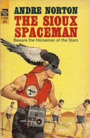 Sioux-Spaceman