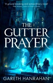 The Gutter Prayer The Black Iron Legacy