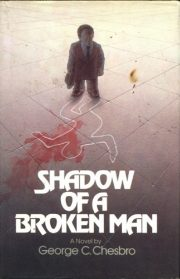 Shadow Of A Broken Man