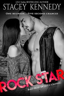 In Review: Rock Star (Bad Boy Homecoming #5) by Stacey Kennedy