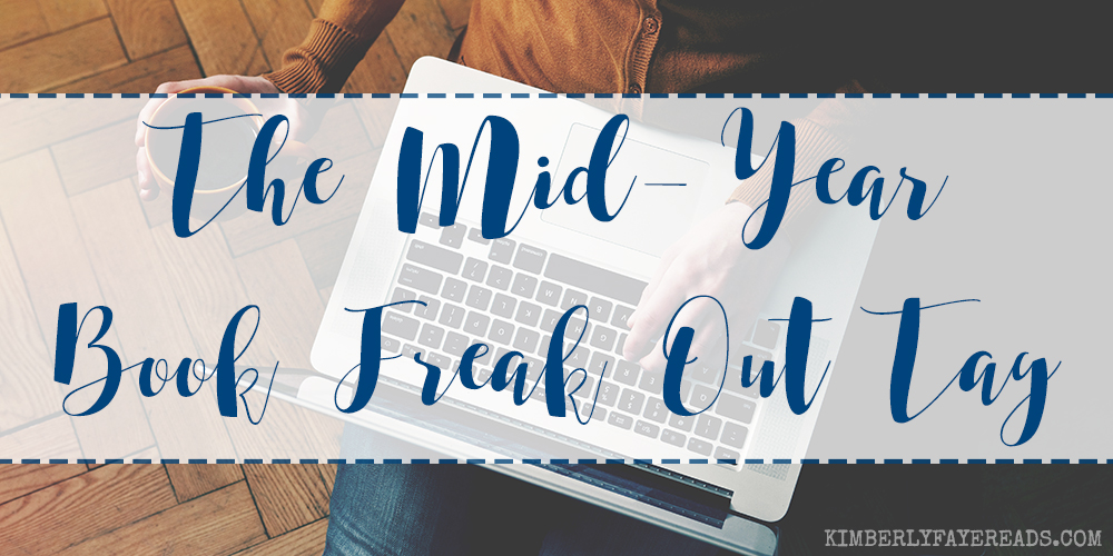 The Mid-Year Book Freak Out Tag