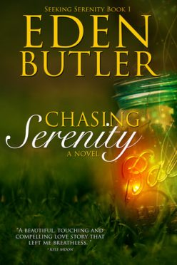 In Review: Chasing Serenity (Seeking Serenity #1) by Eden Butler