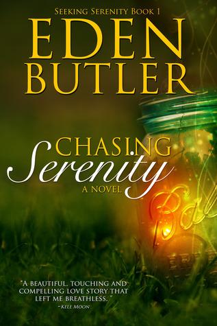 Chasing Serenity by Eden Butler