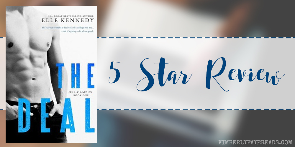 Re-read Review: The Deal (Off-Campus #1) by Elle Kennedy