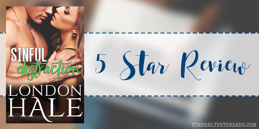 In Review: Sinful Distraction (Temperance Falls: Selling Sin #3) by London Hale