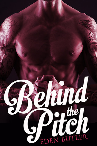 Behind the Pitch by Eden Butler